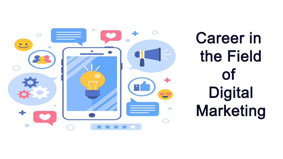 Career in the Field of Digital Marketing