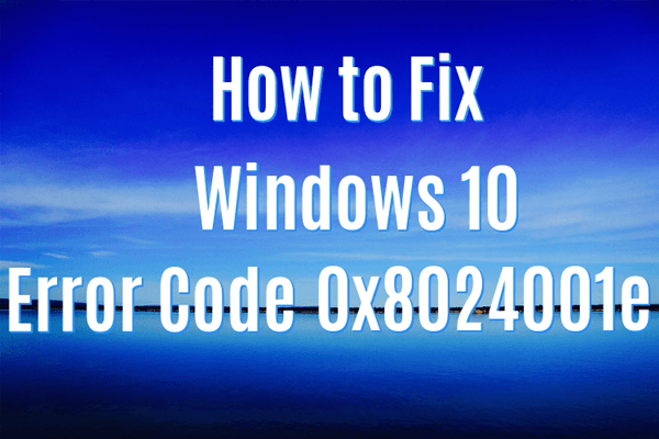 Windows Update Error 0x8024001E