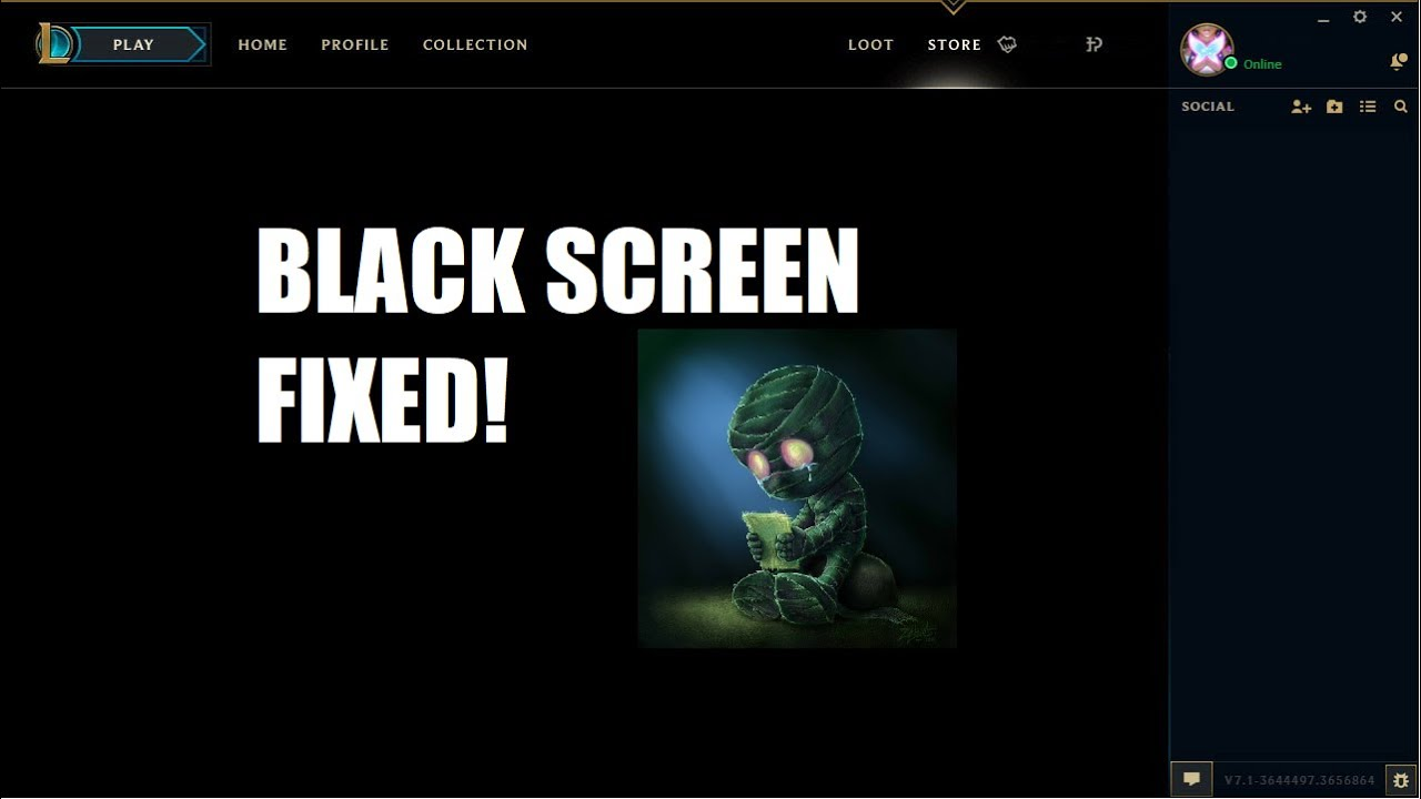 League of legends black screen issue