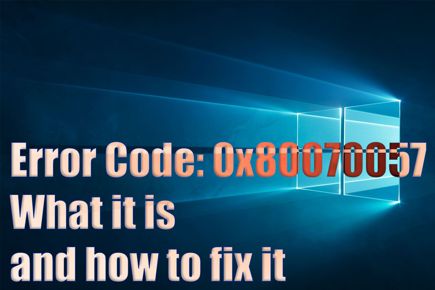 Window 10 Update Error code 0x80070057