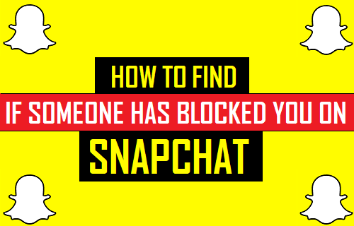 You are blocked on Snapchat by someone