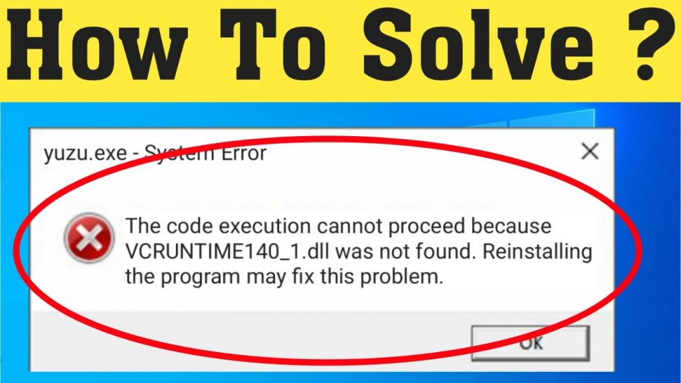 VCRUNTIME140_1.DLL Missing